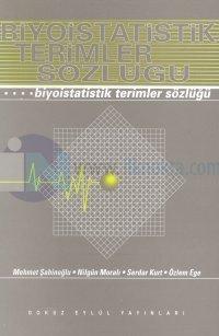 Biyoistatistik Terimler Sözlüğü Mehmet Şahinoğlu