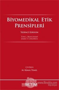Biyomedikal Etik Prensipleri (Ciltli)