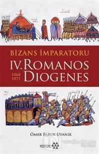 Bizans İmparatoru 4. Romanos Diogenes 1068-1071