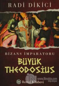 Bizans İmparatoru Büyük Theodosius %23 indirimli Radi Dikici
