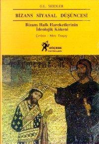 Bizans Siyasal DüşüncesiBizans Halk Hareketlerinin İdeolojik Kökeni