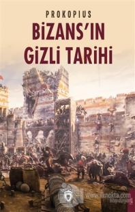Bizans'ın Gizli Tarihi Prokopius