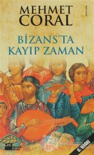 Bizans'ta Kayıp Zaman