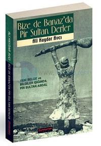 Bize de Banaz'da Pir Sultan Derler