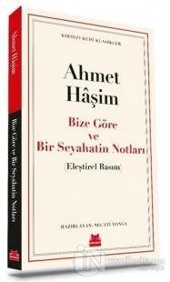 Bize Göre ve Bir Seyahatin Notları Ahmet Haşim