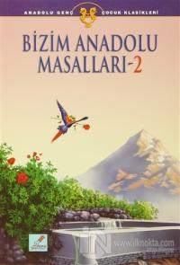 Bizim Anadolu Masalları - 2 Süleyman Yeşilyurt