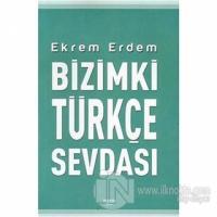 Bizimki Türkçe Sevdası