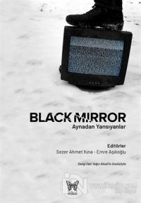 Black Mirror: Aynadan Yansıyanlar