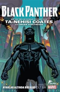 Black Panther - Ayaklar Altında Bir Ulus (Cilt 1) (Ciltli)