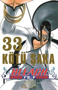 Bleach 33.Cilt - Kötü Şaka