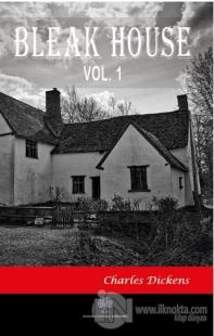 Bleak House Vol 1