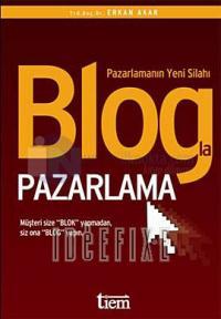 Blogla Pazarlama Erkan Akar