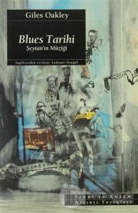 Blues Tarihi Şeytan' ın Müziği