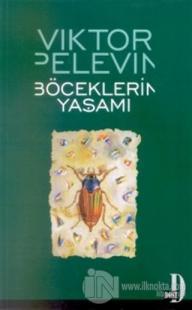 Böceklerin Yaşamı %20 indirimli Viktor Pelevin