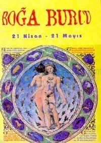 Boğa Burcu21 Nisan - 21 MayısBurçların Genel Özellikleri ve Birbirleriyle Olan Cinsel ve Duygusa