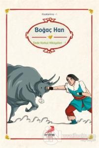 Boğaç Han - Dede Korkut Hikayeleri 1
