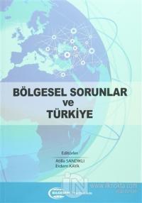 Bölgesel Sorunlar ve Türkiye