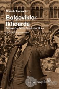 Bolşevikler İktidarda %25 indirimli Alexander Rabinowitch
