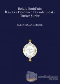 Bolulu Emiri'nin İkinci ve Dördüncü Divanlarındaki Türkçe Şiirleri