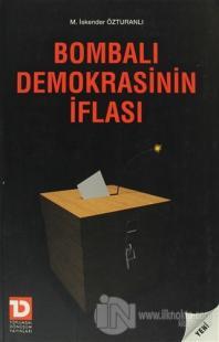 Bombalı Demokrasinin İflası %10 indirimli M. İskender Özturanlı