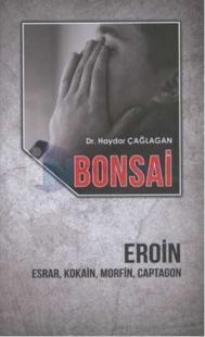 Bonsai - Eroin