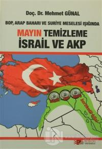 BOP, Arap Baharı ve Suriye Meselesi Işığında Mayın Temizleme İsrail ve AKP