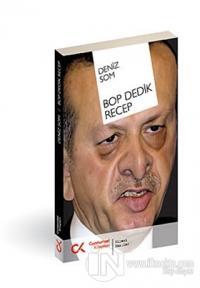 BOP Dedik Recep