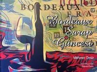 Bordeaux Şarap Güncesi