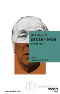 Borges Sekseninde - Sohbetler