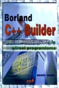 BorlandC++ Builder ile Görsel Programlama