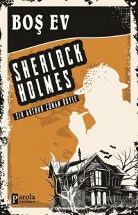 Boş Ev - Sherlock Holmes
