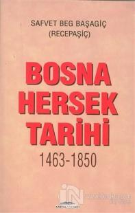 Bosna Hersek Tarihi 1463-1850