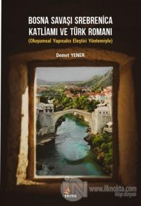 Bosna Savaşı Srebrenica Katliamı ve Türk Romanı