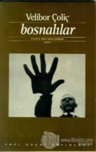 Bosnalılar İnsanlar, Kentler, Dikenli Teller