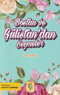 Bostan ve Gülistan'dan Seçmeler Şeyh Sadi Şirazi