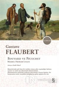 Bouvard ve Pecuchet Gustave Flaubert