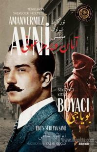 Boyacı - Türkler'in Sherlock Holmes'i Amanvermez Avni Sekizinci Kitap