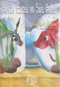 Boyalı Hamsi ve Süs Balığı (Ciltli)