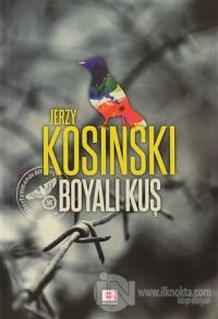 Boyalı Kuş %15 indirimli Jerzy Kosinski