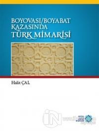 Boyovası-Boyabat Kazasında Türk Mimarisi (Ciltli)