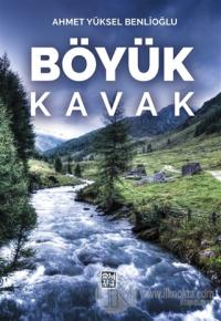 Böyük Kavak Ahmet Yüksel Benlioğlu