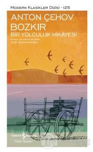 Bozkır - Bir Yolculuk Hikayesi (Şömizli) (Ciltli) Anton Pavloviç Çehov