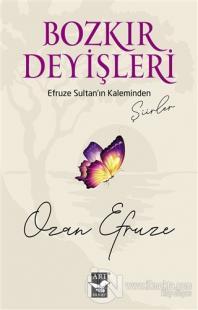 Bozkır Deyişleri Ozan Efruze