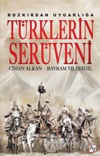 Bozkırdan Uygarlığa Türklerin Serüveni %25 indirimli Cihan Alkan