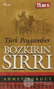 Bozkırın Sırrı Türk Peygamber