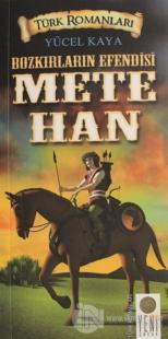 Bozkırların Efendisi Mete Han