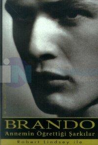 Brando, Annemin Öğrettiği Şarkılar
