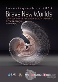 Brave New Worlds - Eurasiagraphics 2017