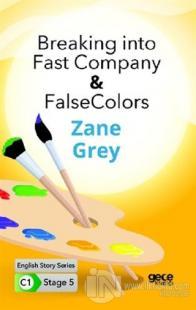 Breaking into Fast Company - False Colors - İngilizce Hikayeler C1 Stage 5
