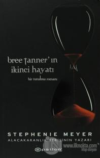 Bree Tanner'ın İkinci Hayatı